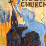"""Smited United Mega Church"" political art.  acrylic media, archival pigments, gesso on canvas. 30 in x 40 in."